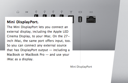 "The Mini DisplayPort connector can turn a 27"" iMac into an expensive monitor"