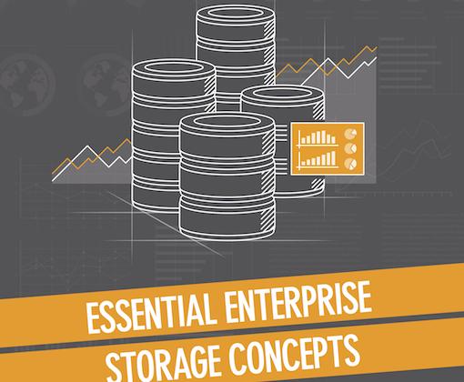 "Download My Free E-Book, ""Essential Enterprise Storage Concepts""!"
